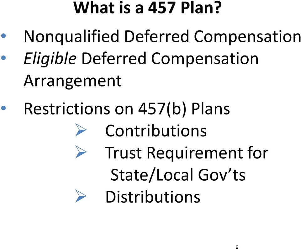 Deferred Compensation Arrangement Restrictions on