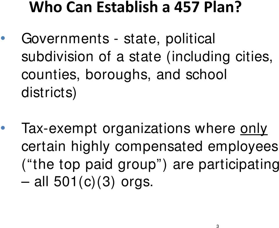 cities, counties, boroughs, and school districts) Tax-exempt