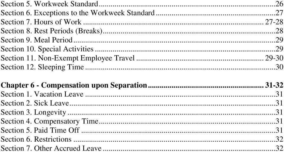 .. 29-30 Section 12. Sleeping Time...30 Chapter 6 - Compensation upon Separation... 31-32 Section 1. Vacation Leave...31 Section 2.