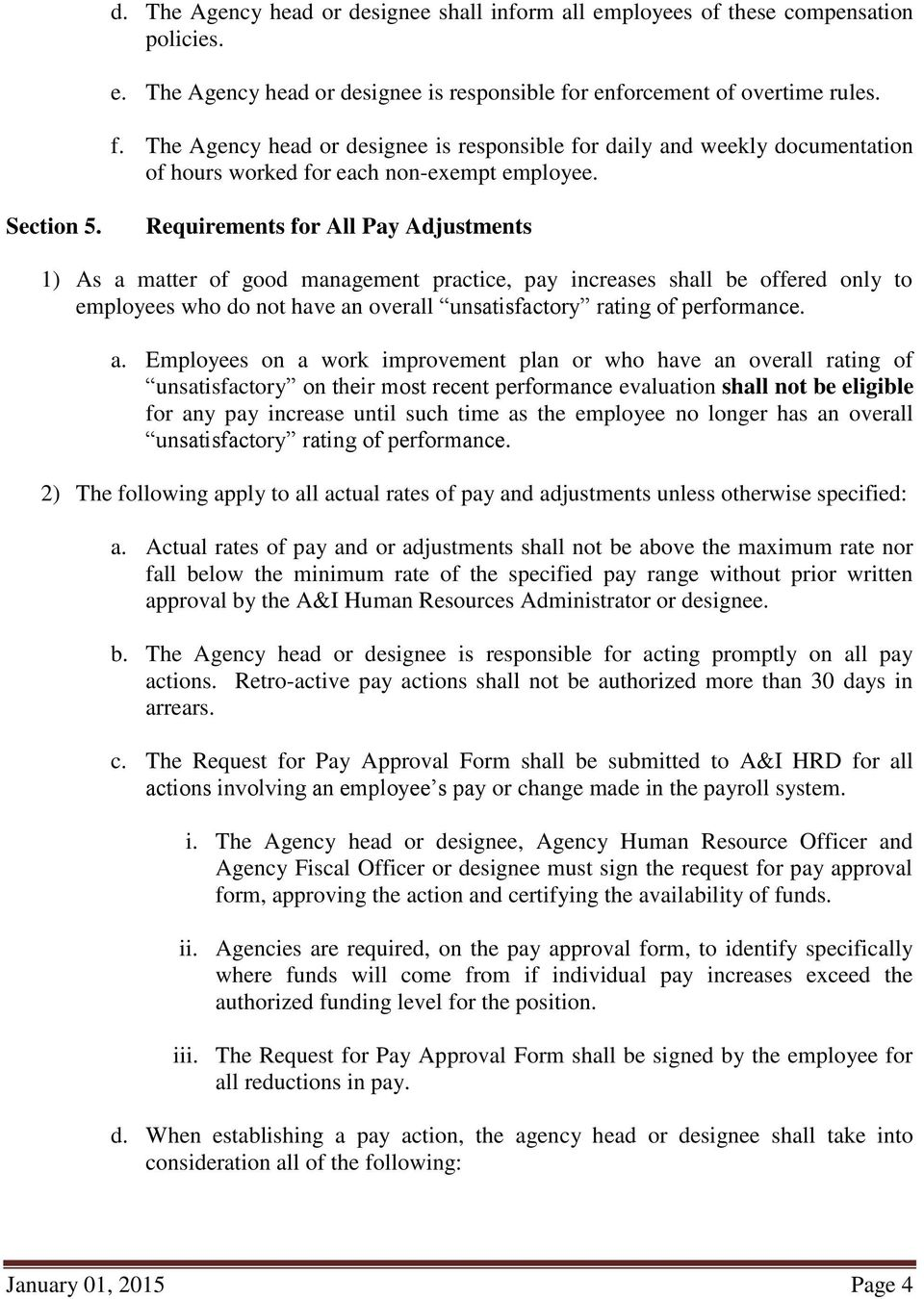 Requirements for All Pay Adjustments 1) As a