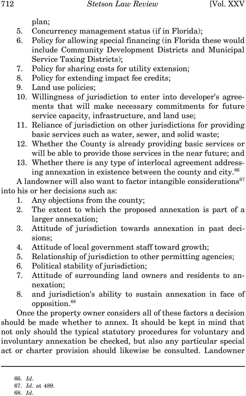 Policy for extending impact fee credits; 9. Land use policies; 10.