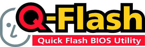 Method 1 : Q-Flash TM Utility Q-Flash TM is a BIOS flash utility embedded in Flash ROM. With this utility, users only have to stay in the BIOS menu when they want to update BIOS. Q-Flash?allows users to flash BIOS without any utility in DOS or Windows.