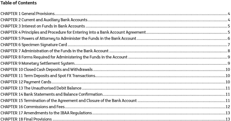 ..7 CHAPTER 7 Administration of the Funds in the Bank Account...8 CHAPTER 8 Forms Required for Administering the Funds in the Account...9 CHAPTER 9 Monetary Settlement System.
