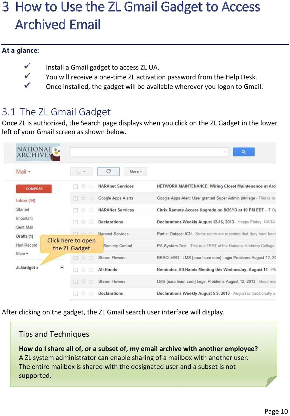 1 The ZL Gmail Gadget Once ZL is authorized, the Search page displays when you click on the ZL Gadget in the lower left of your Gmail screen as shown below.