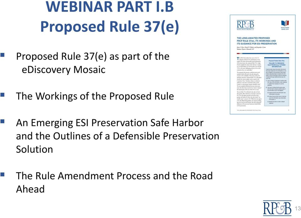 ediscovery Mosaic The Workings of the Proposed Rule An Emerging