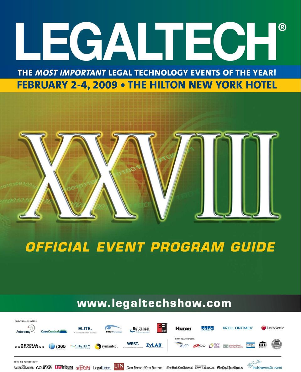 OFFICIAL EVENT PROGRAM GUIDE www.legaltechshow.