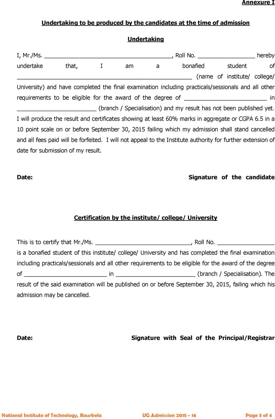 eligible for the award of the degree of in (branch / Specialisation) and my result has not been published yet.