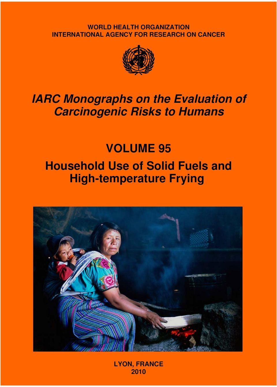 of Carcinogenic Risks to Humans VOLUME 95 Household