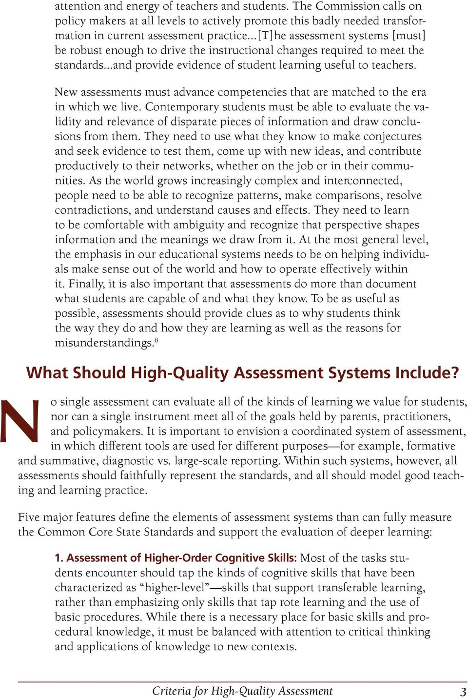 New assessments must advance competencies that are matched to the era in which we live.