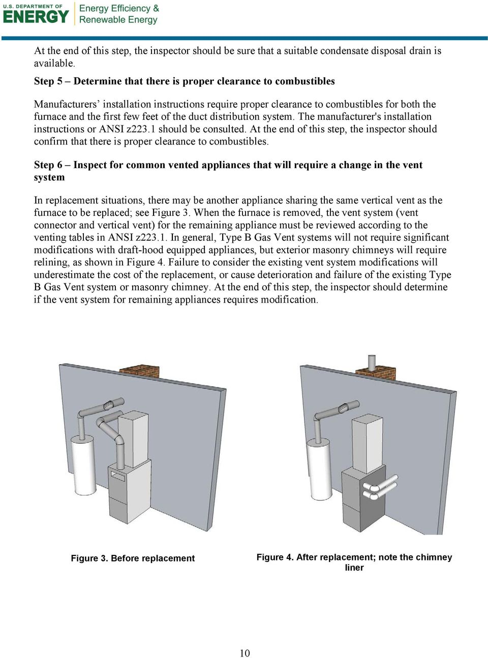 duct distribution system. The manufacturer's installation instructions or ANSI z223.1 should be consulted.