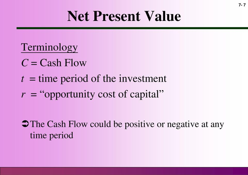 opportunity cost of capital The Cash Flow
