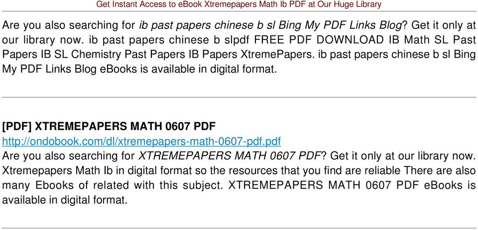 ib past papers chinese b sl Bing My PDF Links Blog [PDF] XTREMEPAPERS MATH 0607 PDF http://ondobook.com/dl/xtremepapers-math-0607-pdf.