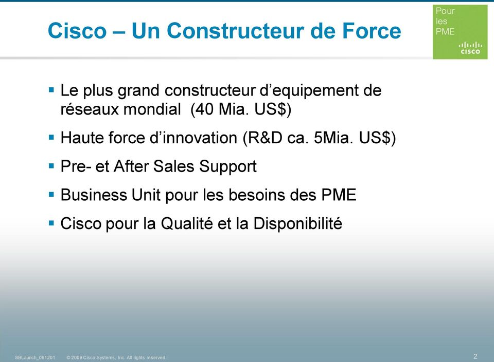 US$) Haute force d innovation (R&D ca. 5Mia.