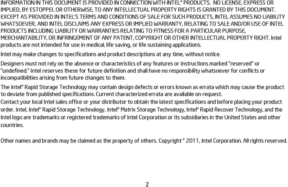 OF INTEL PRODUCTS INCLUDING LIABILITY OR WARRANTIES RELATING TO FITNESS FOR A PARTICULAR PURPOSE, MERCHANTABILITY, OR INFRINGEMENT OF ANY PATENT, COPYRIGHT OR OTHER INTELLECTUAL PROPERTY RIGHT.