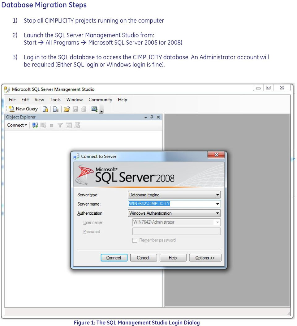 in to the SQL database to access the CIMPLICITY database.