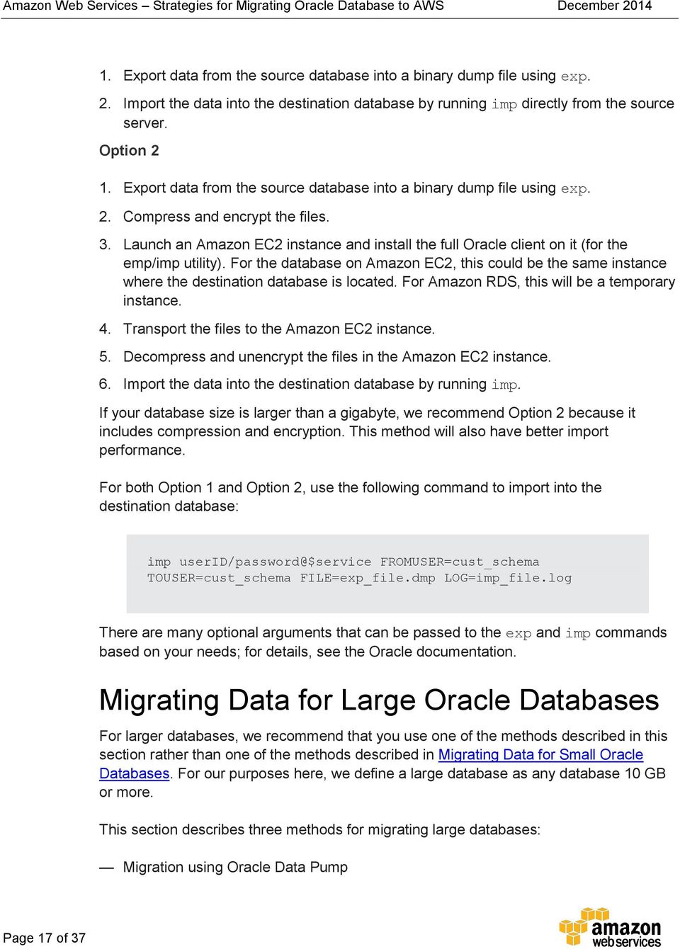 Launch an Amazon EC2 instance and install the full Oracle client on it (for the emp/imp utility).