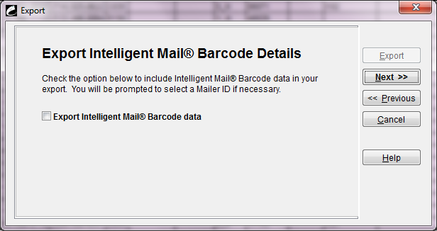Procedure 5: Print Mail Pieces or Export SmartMailer Mail List Intelligent Mail barcode Mailing Print the mail pieces for your list, making sure you select the Intelligent Mail barcode layout you