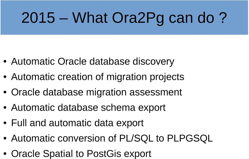 projects Oracle database migration assessment Automatic database