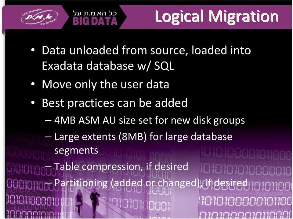 size set for new disk groups Large extents (8MB) for large database