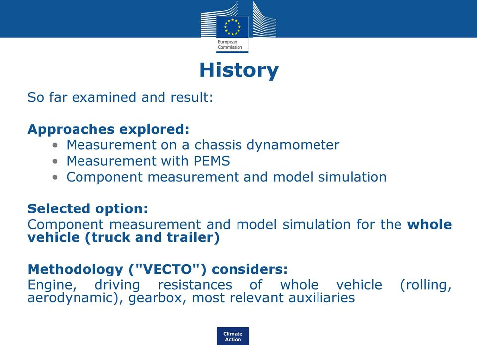 "measurement and model simulation for the whole vehicle (truck and trailer) Methodology (""VECTO"")"