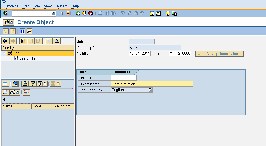 Job Creation: Here I m using PO03 for creating job. Provide plan version as current plan and execute. Enter the needed data in the screen shown. Select info type as object and create it.