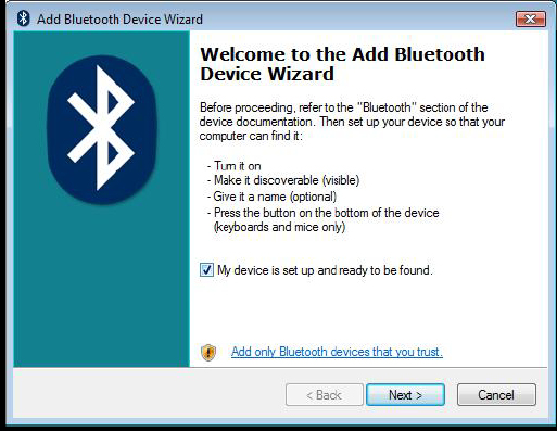 Connecting with Bluetooth Software: WIDCOMM or Microsoft (Windows XP & Windows Vista) 1.