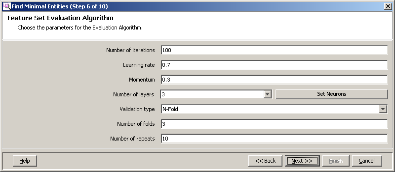 Advanced operations Analysis e Optional. Click Set Neurons and then OK when you completed typing in your values. f Select a Validation type. The possible values are N-Fold and Leave One Out.