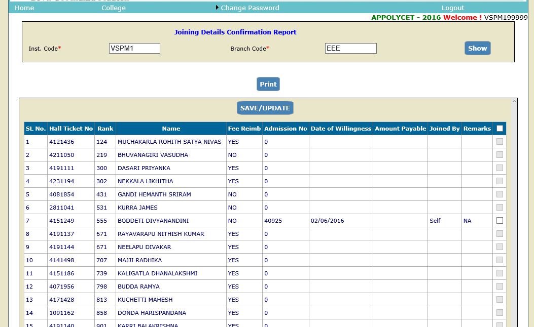 College authorities shall click in the check box when the candidate approaches the college for joining.