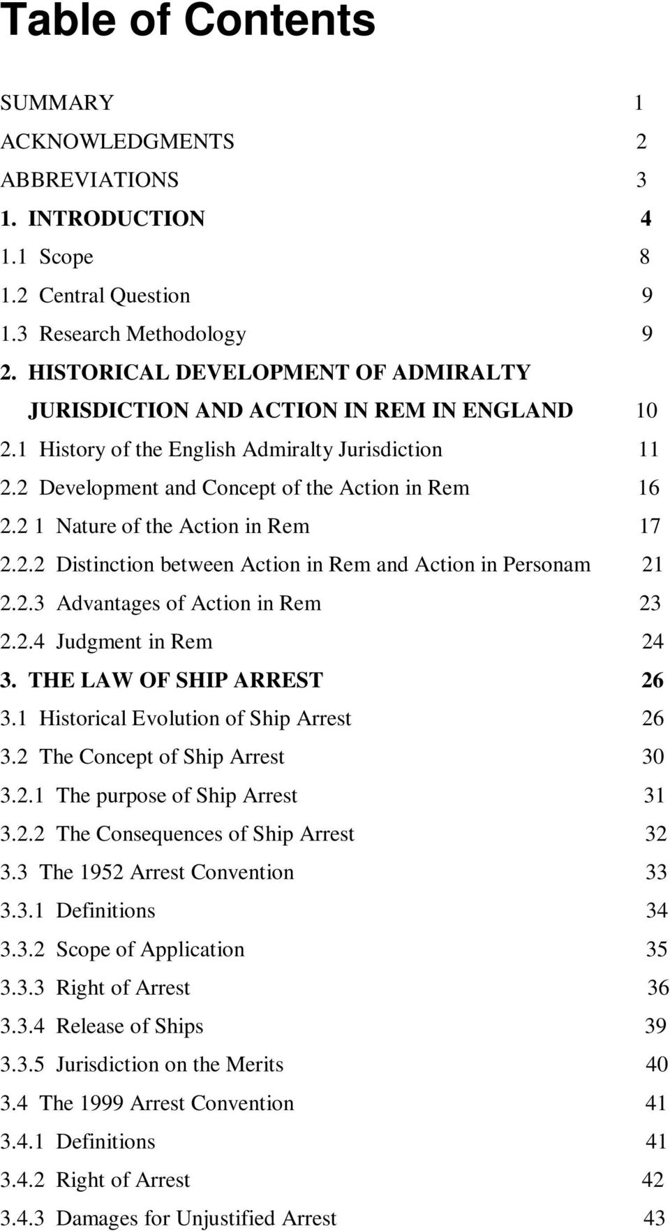 "the historical development of admiralty jurisdiction ""a survey of the development of admiralty jurisdiction makes it clear how much  the present state of that jurisdiction is the result of historical accident and of."
