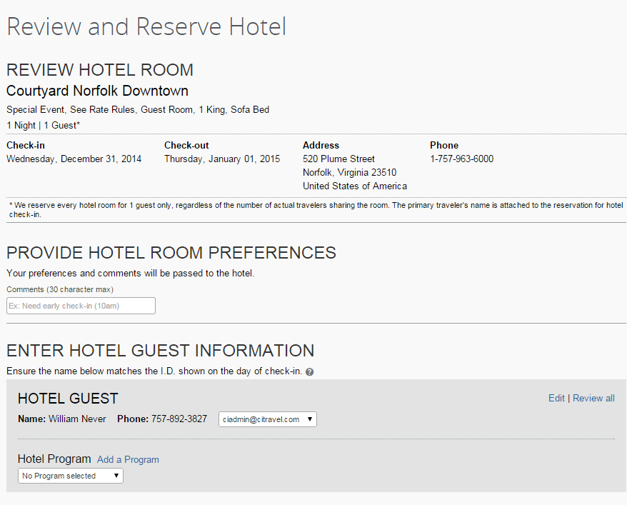 17) Review and Reserve Hotel b) Review Hotel Room: Displays rate/room type, check-in/check out dates, address and phone number of the hotel.