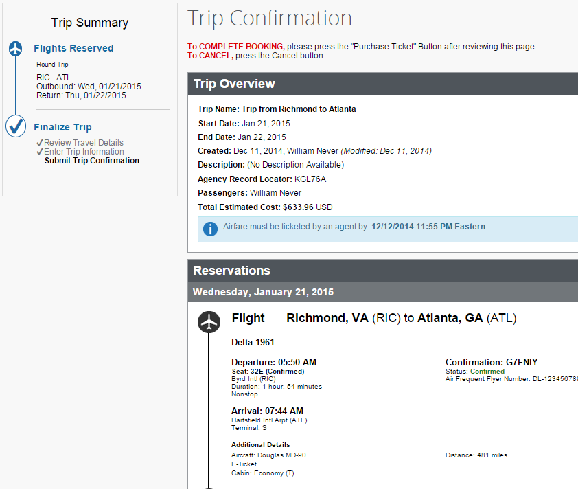 20) Trip Confirmation This is the final review prior to the purchase ticket confirmation.