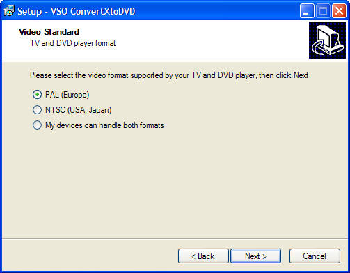 Select the folder where you would like ConvertXtoDVD to be installed, by default there is a folder proposed: Figure 3 You must select the type of video
