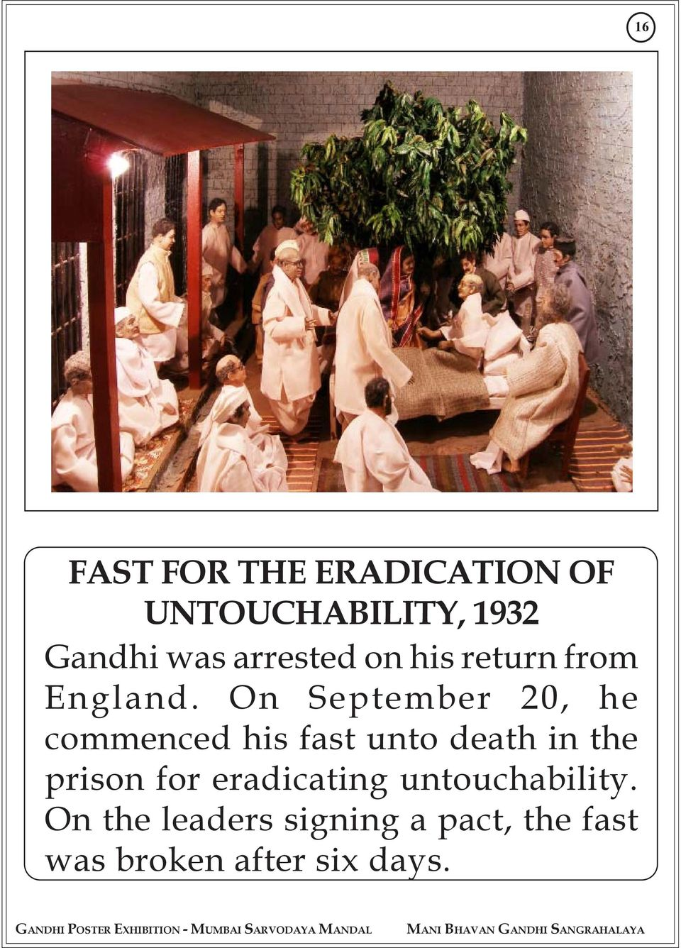 On September 20, he commenced his fast unto death in the prison