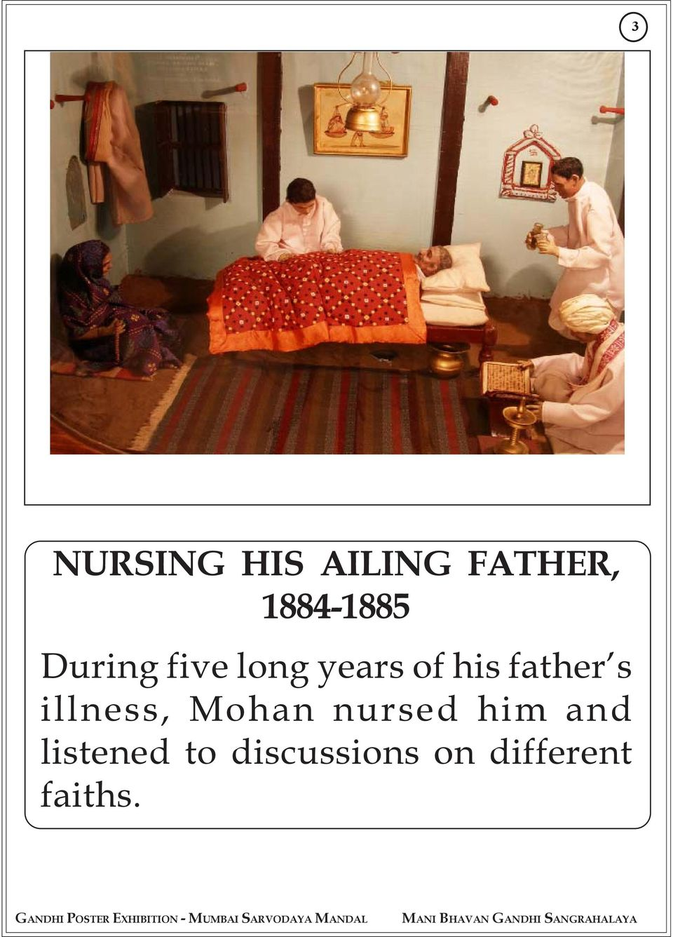 his father s illness, Mohan nursed