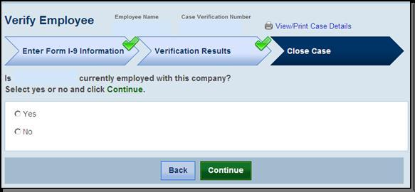 ## ## #### 4.2 CLOSE CASE Employers must close EVERY case created in E-Verify. There are 11 possible case closure statements.