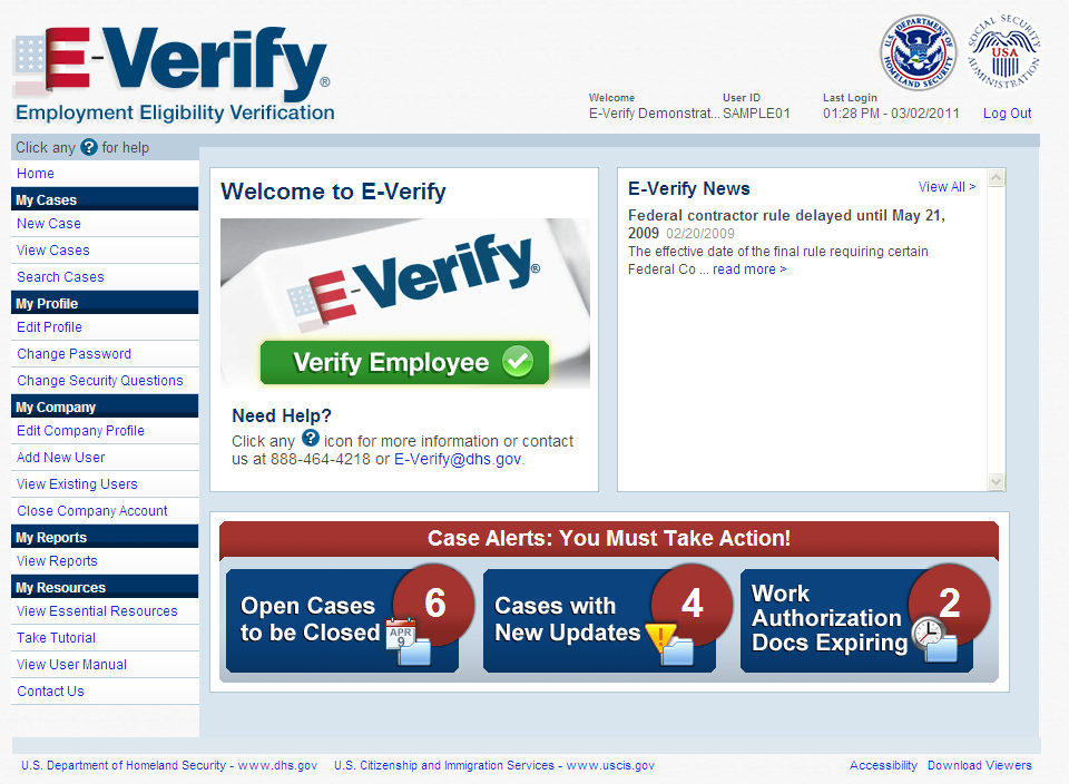 E-Verify is free and the best means available to determine the employment eligibility of new hires.