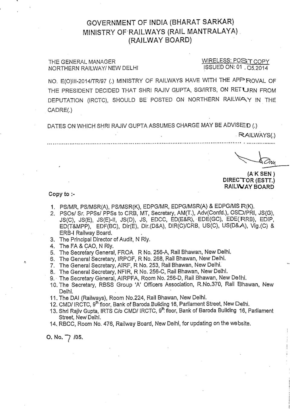 ) DATES ON WHICH SHRI RAJIV GUPTA ASSUMES CHARGE MAY BE ADVISED (.) RAILWAYS() Copy to :- 1. PS/MR, PS/MSR(A), PS/MSR(K), EDPG/MR, EDPG/MSR(A) & EDPG/MS R(K). 2. PSOs/ Sr.