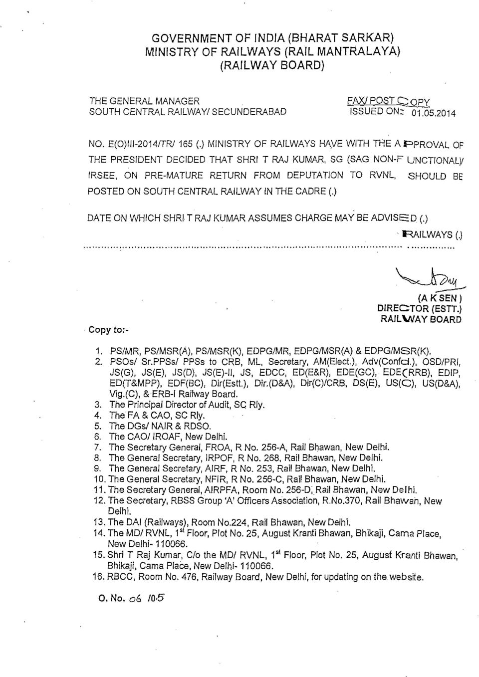 CENTRAL RAILWAY IN THE CADRE (.) DATE ON WHICH SHRI T RAJ KUMAR ASSUMES CHARGE MAY BE ADVISED 0 railways (.) Copy to:- 2. PSOs/ Sr.PPSs/ PPSs to CRB, ML, Secretary, AM(Elect.), Adv(Confcl.