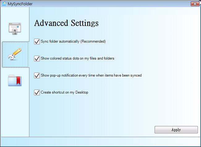 II - Advanced Settings On the Advanced Settings screen, you can personalize your settings to help you better utilize the features provided.
