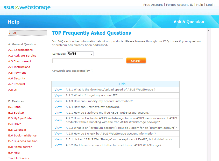 Chapter 12: Frequently Asked Questions For more information regarding ASUS WebStorage, you can go to the Help