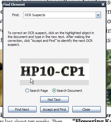 Review and Correct ORC Suspects If you scan a document or convert an image to a PDF that has been set with the PDF Output Style, Searchable Image, Adobe has a useful tool that can help correct any