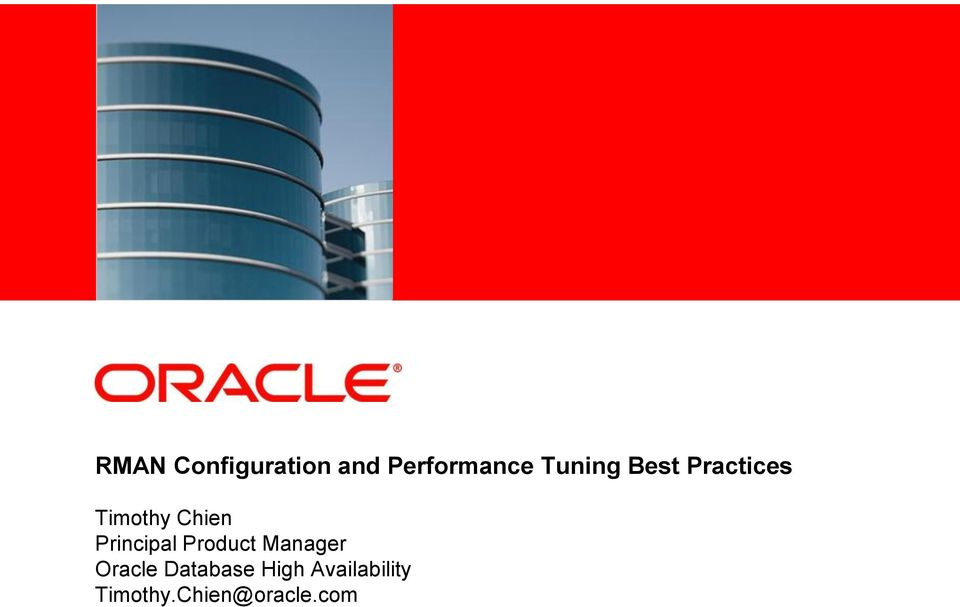 Chien Principal Product Manager Oracle