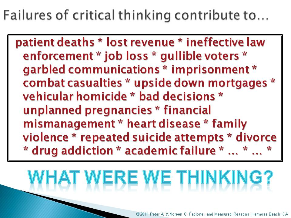 Critical Thinking  What It Is and Why It Counts   Resources   Home