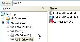 In case your USB Drive didn t include a CD-ROM with a copy of Carry it Easy we recommend, that you make a backup copy of the CarryitEasy.exe to another storage device.