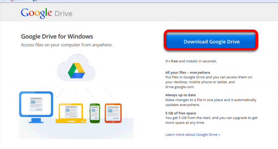 Download Google Drive Your downloaded file will generally be in your Downloads folder.