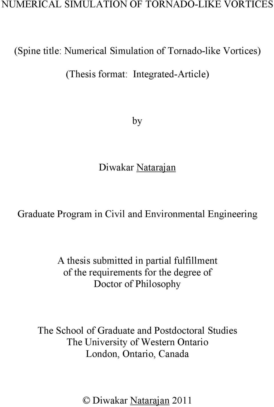 A thesis submitted in partial fulfillment of the requirements for the degree of Doctor of Philosophy The School