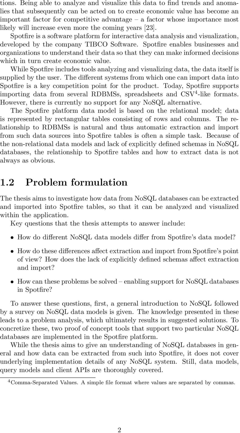 nosql databases thesis A comparison of nosql time series databases - kevin rudolph - research paper (undergraduate) - engineering - industrial engineering and management - publish your bachelor's or master's thesis, dissertation, term paper or essay.