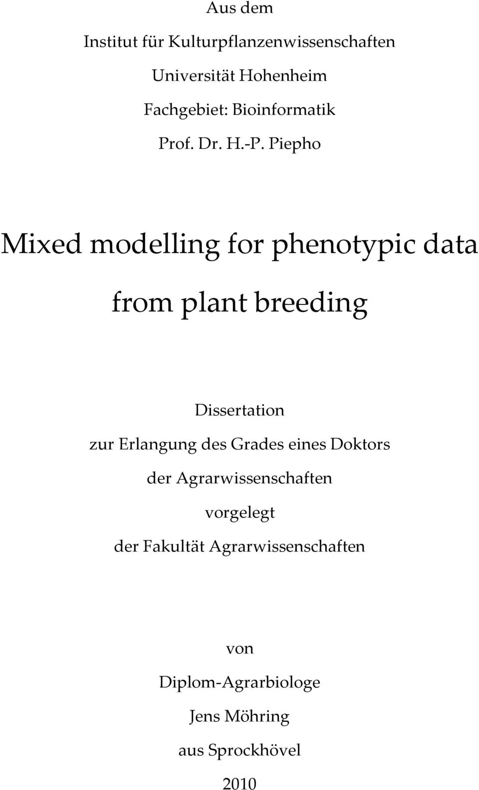 an analysis of plant breeding Statistical methods involving relationships between populations and samples collection, organization, and analysis of data and techniques in testing hypotheses with an introduction to regression, correlation, and analysis of variance limited to the completely randomized design and the randomized complete-block design.