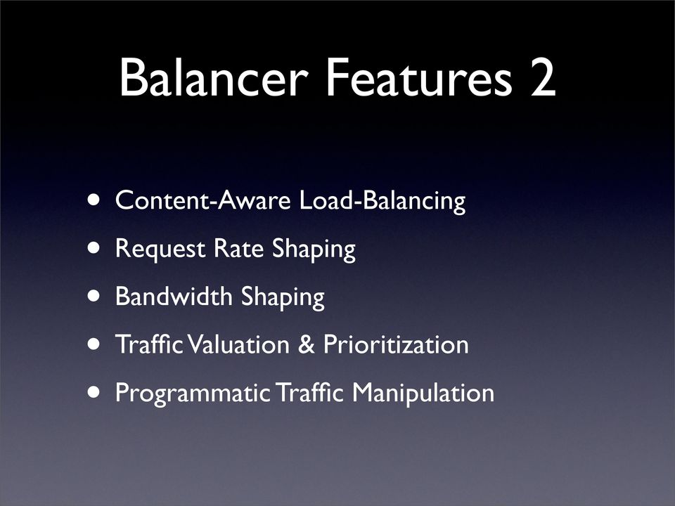 Bandwidth Shaping Traffic Valuation &