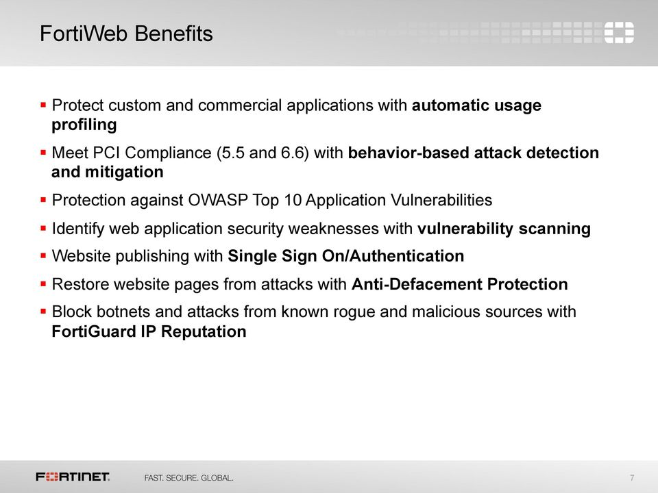 application security weaknesses with vulnerability scanning Website publishing with Single Sign On/Authentication Restore website